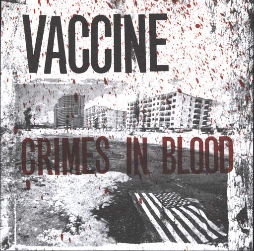 "Vaccine: Crimes In Blood, 5"" Vinyl Single"