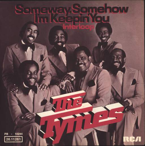 The Tymes Someway, Somehow I'm Keepin' You / Interloop