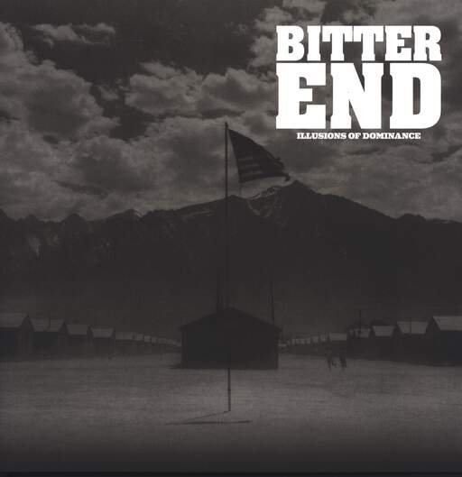 Bitter End: Illusions Of Dominance, LP (Vinyl)
