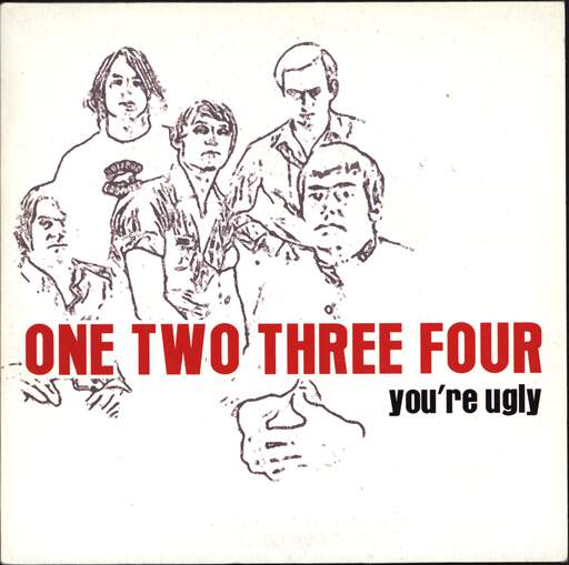 "One Two Three Four: You're Ugly, 7"" Single (Vinyl)"