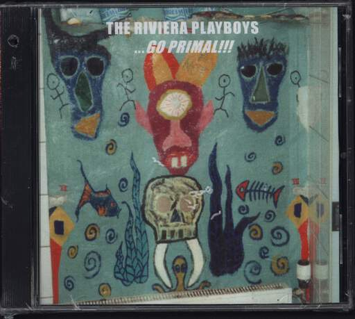 The Riviera Playboys: ... Go Primal!!!, CD