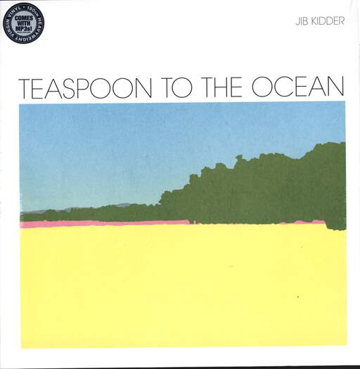 Jib Kidder: Teaspoon To The Ocean, LP (Vinyl)