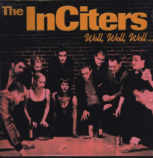 The Inciters: Well, Well, Well..., LP (Vinyl)