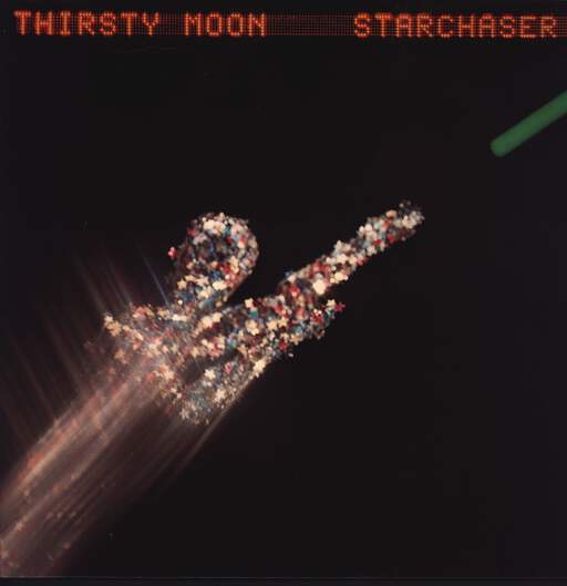 Thirsty Moon: Starchaser, LP (Vinyl)