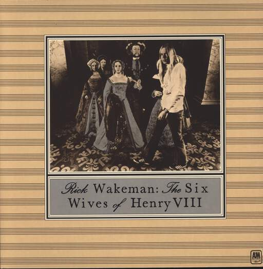 Rick Wakeman: The Six Wives Of Henry VIII, LP (Vinyl)