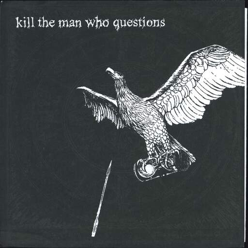 "Kill the Man Who Questions: Kill The Man Who Questions, 7"" Single (Vinyl)"