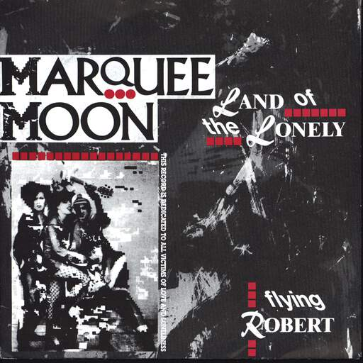 "Marquee Moon: Land Of The Lonely, 7"" Single (Vinyl)"