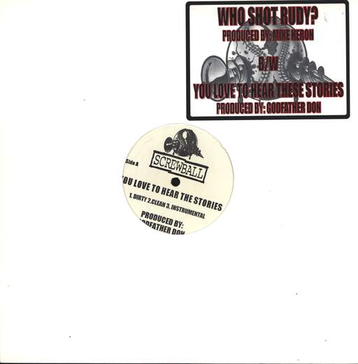 "Screwball: You Love To Hear The Stories / Who Shot Rudy?, 12"" Maxi Single (Vinyl)"