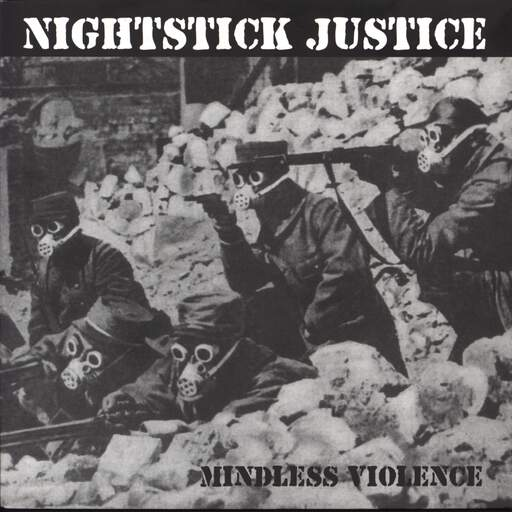"Nightstick Justice: Mindless Violence, 7"" Single (Vinyl)"