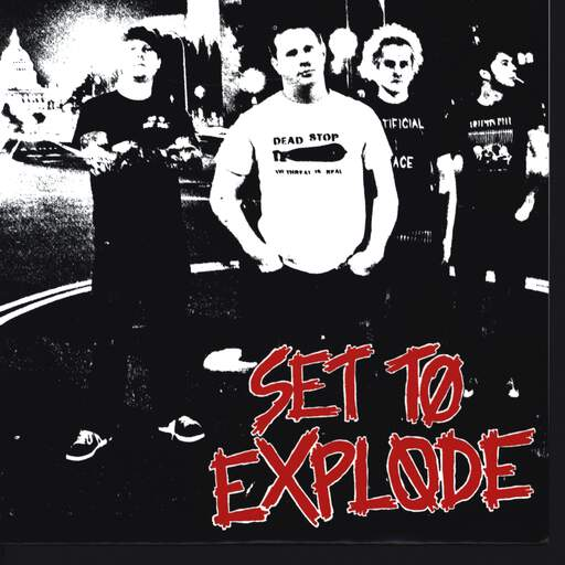 "Set To Explode: Set To Explode, 7"" Single (Vinyl)"
