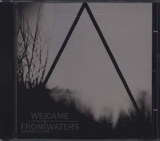 We Came From Waters: Unfamous Quotes, CD