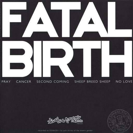 "Fatal Birth: Fatal Birth, 7"" Single (Vinyl)"