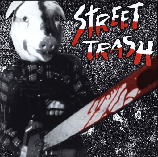 "Street Trash: Street Trash, 7"" Single (Vinyl)"