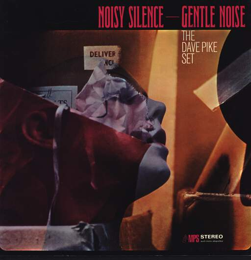 The Dave Pike Set: Noisy Silence — Gentle Noise, LP (Vinyl)
