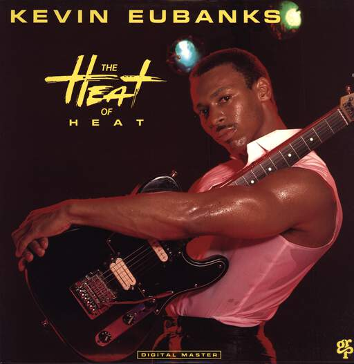 Kevin Eubanks: The Heat Of Heat, LP (Vinyl)