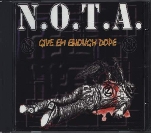 N.O.T.A.: Give 'Em Enough Dope, CD