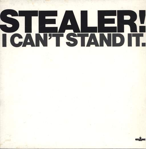 Stealer: I Can't Stand It, LP (Vinyl)