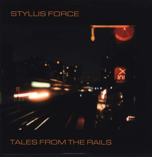 Stylus Force: Tales From The Rails, LP (Vinyl)