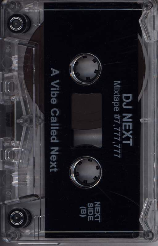 DJ Next: A Vibe Called Next - Mixtape # 7,777,777, Compact Cassette
