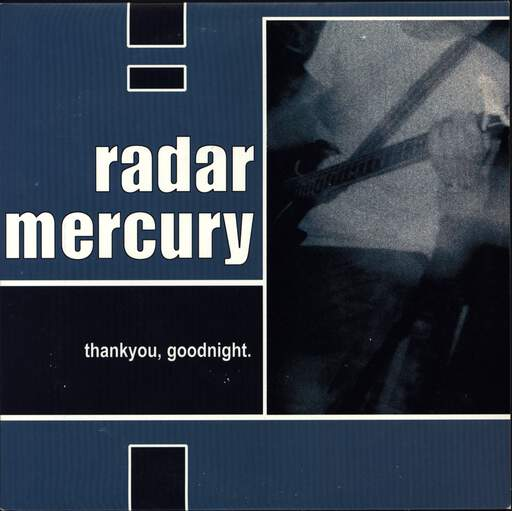 "Radar Mercury: Thank You, Goodnight, 7"" Single (Vinyl)"