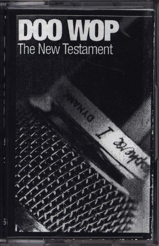 Doo Wop: The New Testament, Compact Cassette