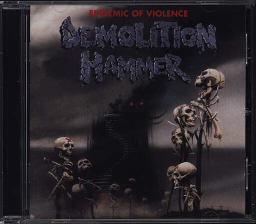 Demolition Hammer: Epidemic Of Violence, CD