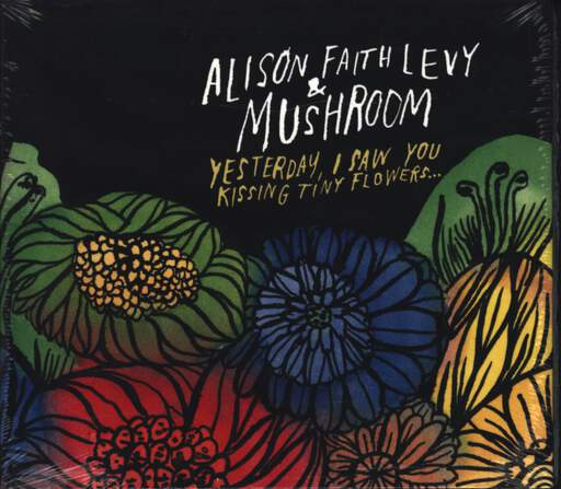 Mushroom: Yesterday, I Saw You Kissing Tiny Flowers..., CD