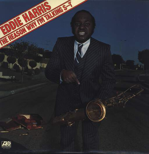Eddie Harris: The Reason Why I'm Talking S--t, LP (Vinyl)