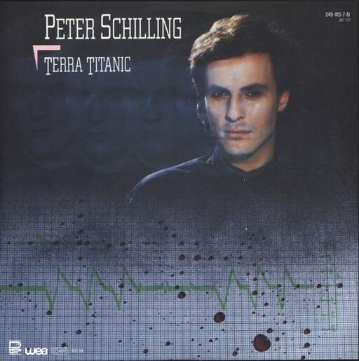 "Peter Schilling: Terra Titanic, 7"" Single (Vinyl)"