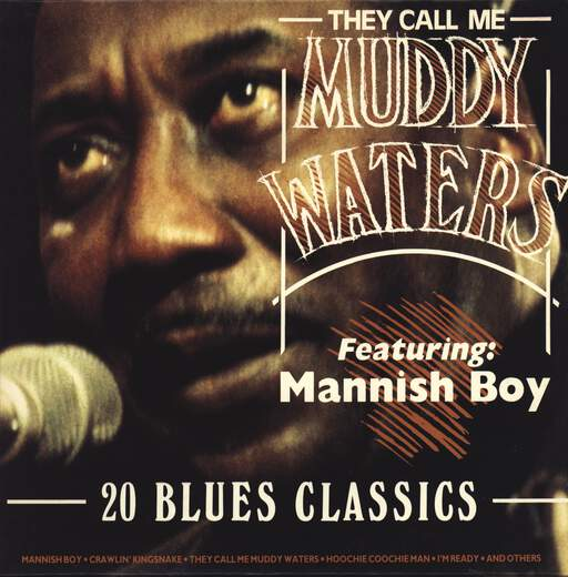 Muddy Waters: They Call Me Muddy Waters, Featuring Mannish Boy, 20 Blues Classics, LP (Vinyl)