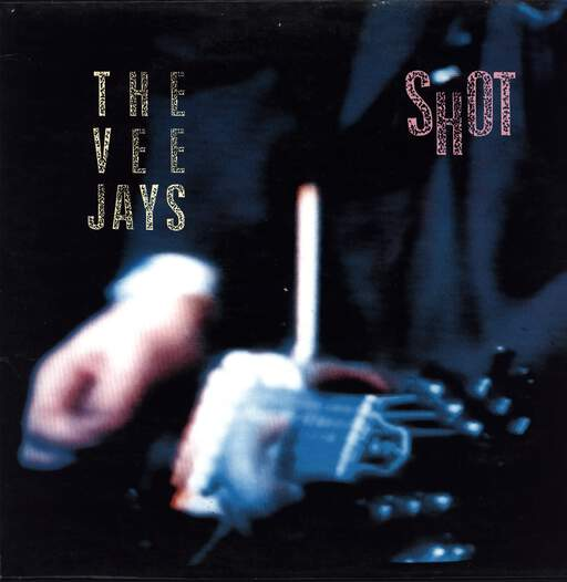 The Vee Jays: Shot, LP (Vinyl)