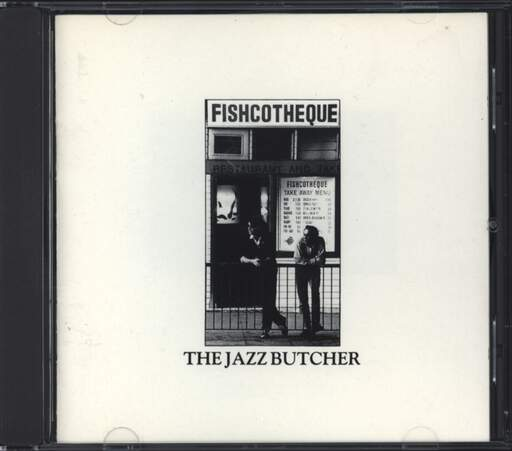 The Jazz Butcher: Fishcotheque, CD