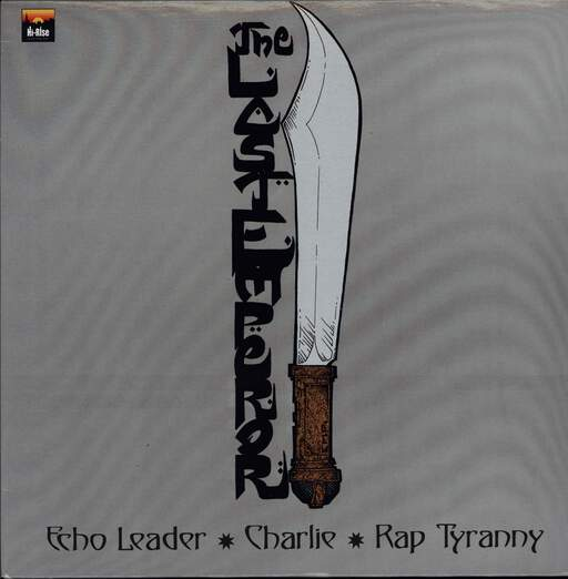 "The Last Emperor: Echo Leader / Charlie / Rap Tyranny, 12"" Maxi Single (Vinyl)"