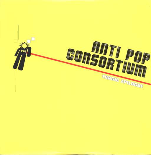 Antipop Consortium: Tragic Epilogue, LP (Vinyl)