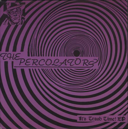 "The Percolators: It's Trash Time Ep, 7"" Single (Vinyl)"