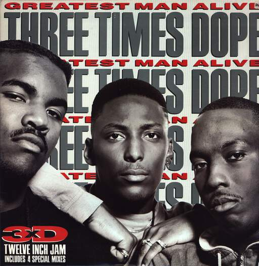 "Three Times Dope: Greatest Man Alive, 12"" Maxi Single (Vinyl)"