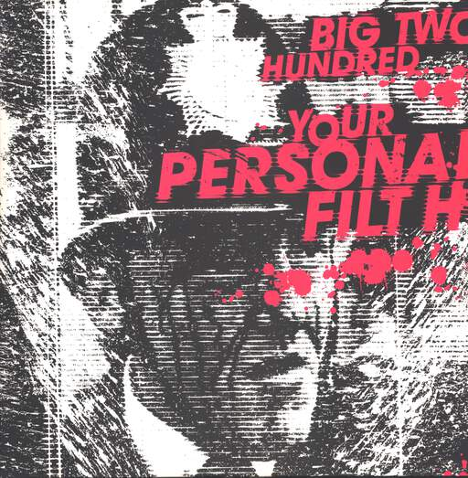 Big Two Hundred: Your Personal Filth, LP (Vinyl)