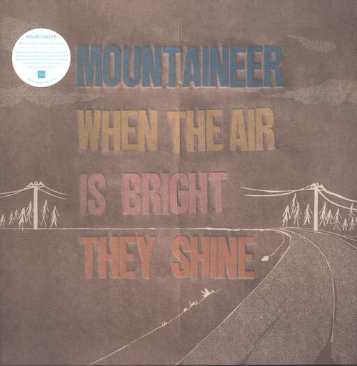 Mountaineer: When The Air Is Bright They Shine, LP (Vinyl)