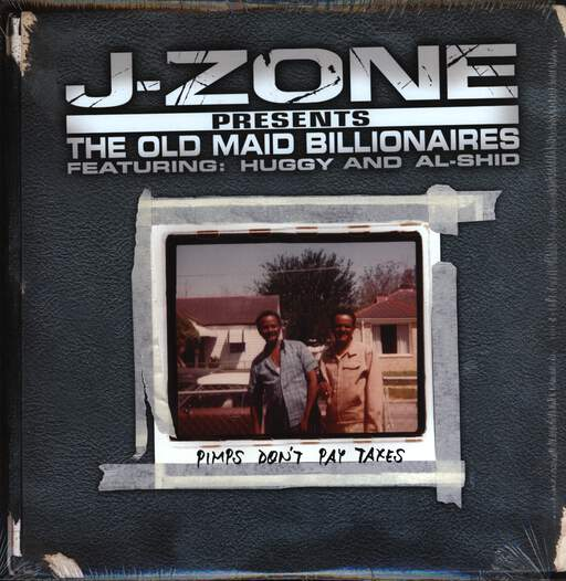 J-Zone: Pimps Don't Pay Taxes, LP (Vinyl)