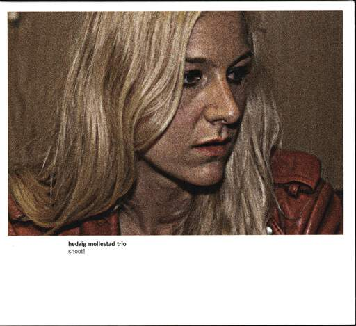 Hedvig Mollestad Trio: Shoot!, CD
