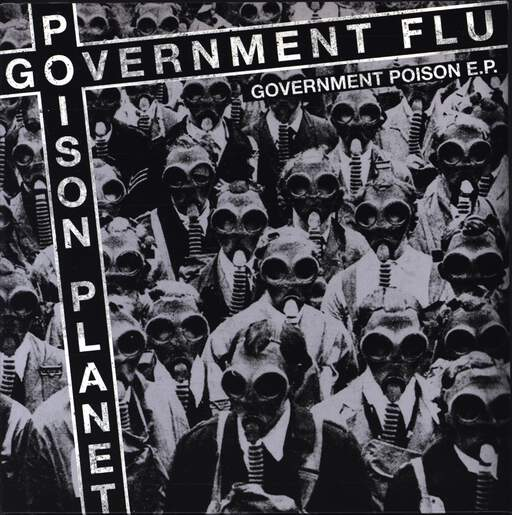 "Government Flu: Government Poison, 7"" Single (Vinyl)"