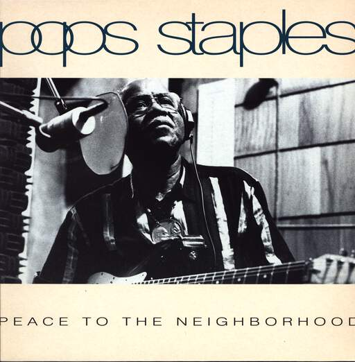 Pops Staples: Peace To The Neighborhood, LP (Vinyl)