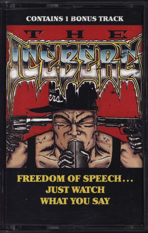 Ice-T: The Iceberg (Freedom Of Speech...Just Watch What You Say), Compact Cassette