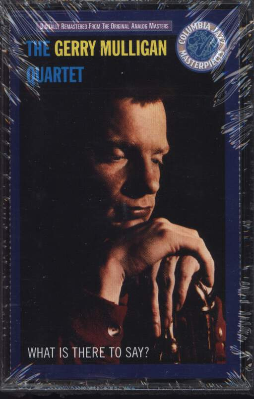 GERRY MULLIGAN QUARTET - What Is There To Say? - Tape