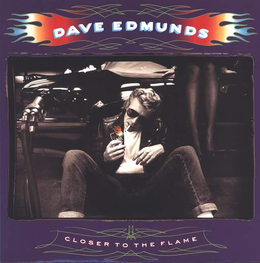 Dave Edmunds: Closer To The Flame, LP (Vinyl)