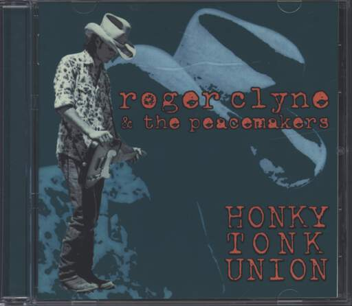 Roger Clyne & The Peacemakers: Honky Tonk Union, CD