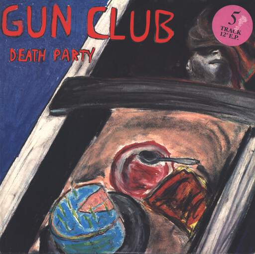 "The Gun Club: Death Party, 12"" Maxi Single (Vinyl)"