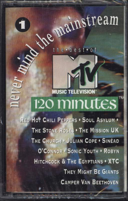 Various: Never Mind The Mainstream...The Best Of MTV's 120 Minutes Vol. 1, Compact Cassette