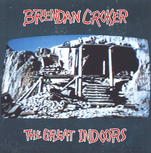 Brendan Croker: The Great Indoors, LP (Vinyl)