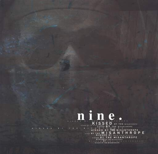 Nine: Kissed By The Misanthrope, LP (Vinyl)